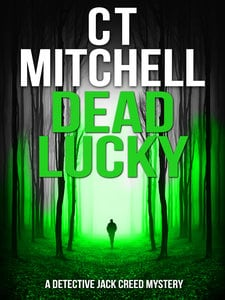 Dead Lucky Ct Mitchell