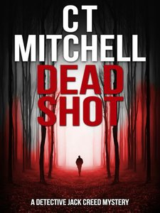 Dead Shot by CT Mitchell