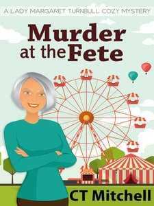 Murder At The Fete CT Mitchell