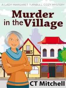 Murder In The Village CT Mitchell