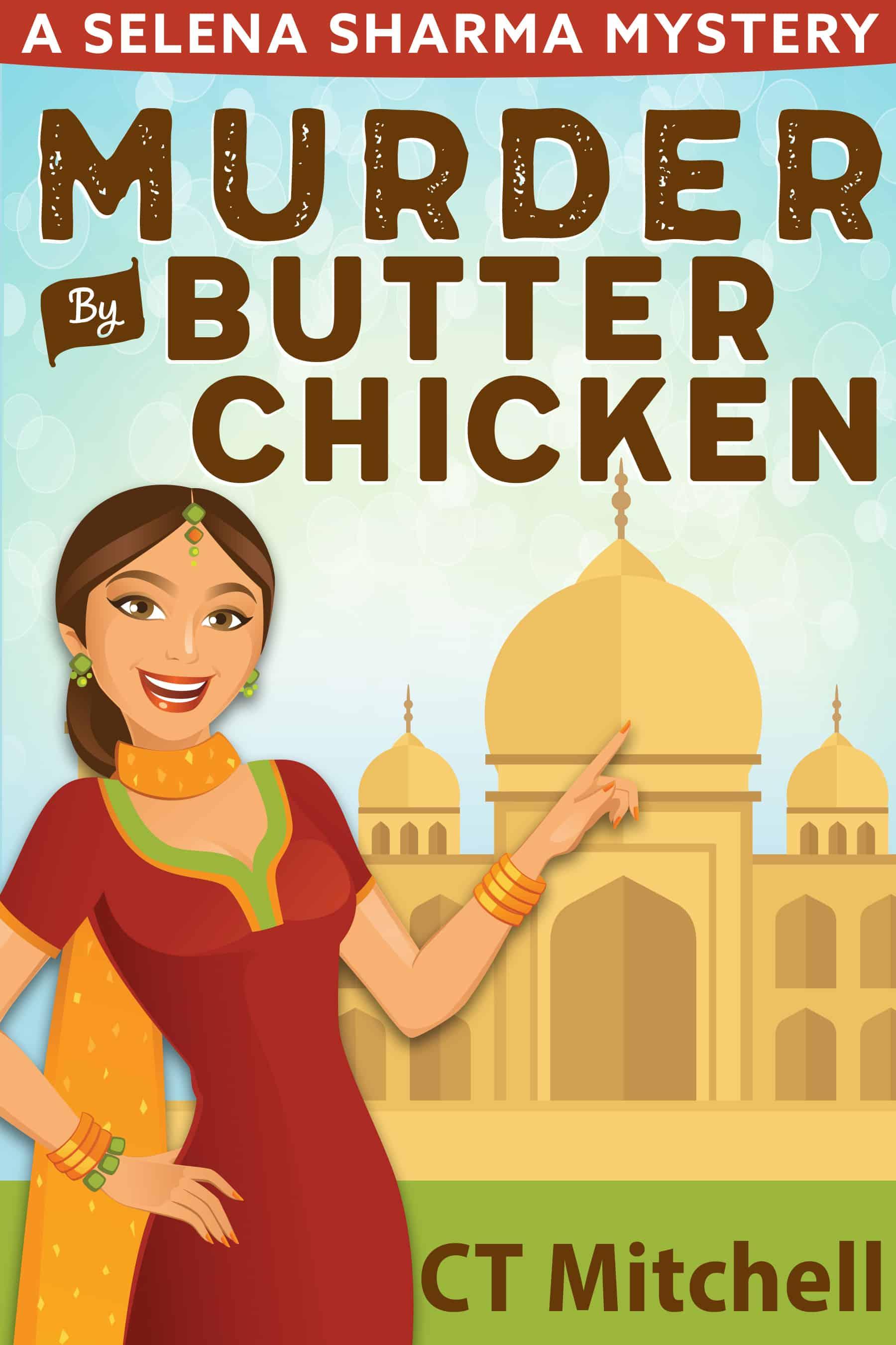 Murder By Butter Chicken